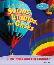 Looking_at_Solids_Liquids_and_Gases book cover image