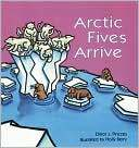 Arctic_fives_arrive book cover image